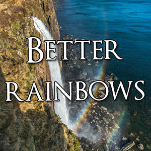 Better Rainbows - Spectacular Edinburgh Photography