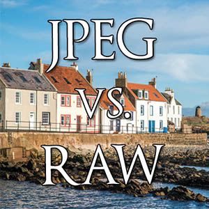 JPEG vs RAW - Spectacular Edinburgh Photography